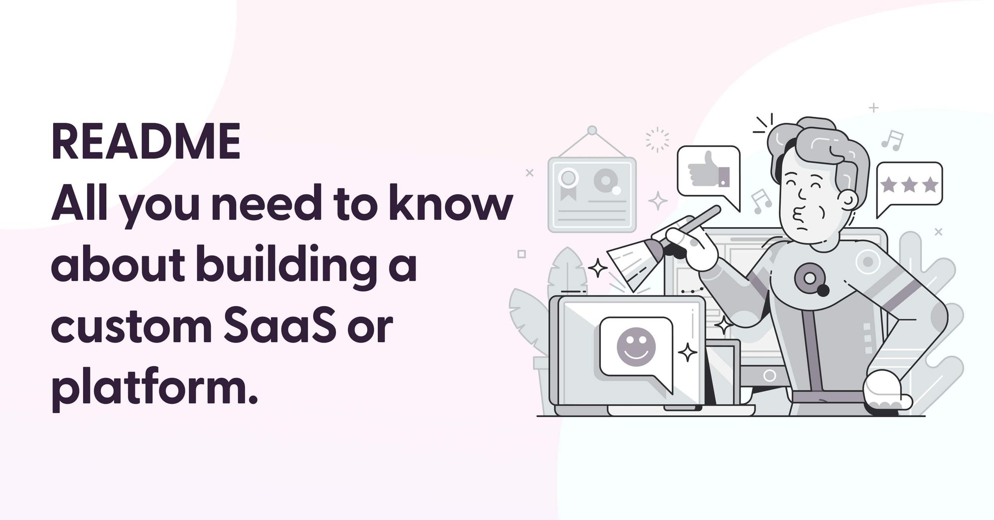 Things to know before starting a custom SaaS or platform when you are an SME or a startup